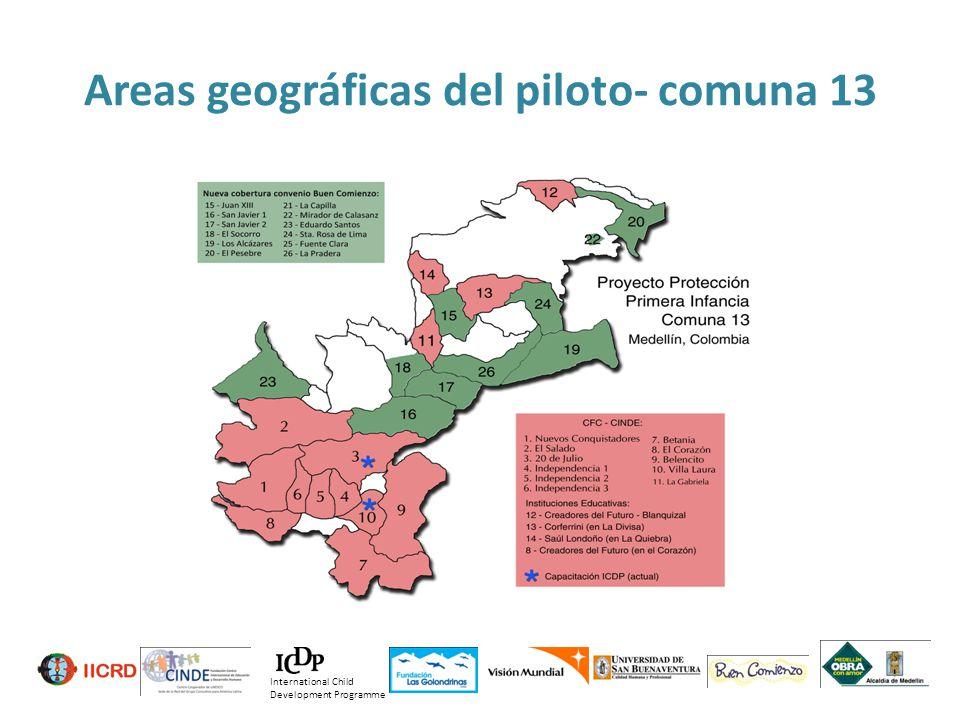 Areas geográficas del piloto- comuna 13 International Child Development Programme