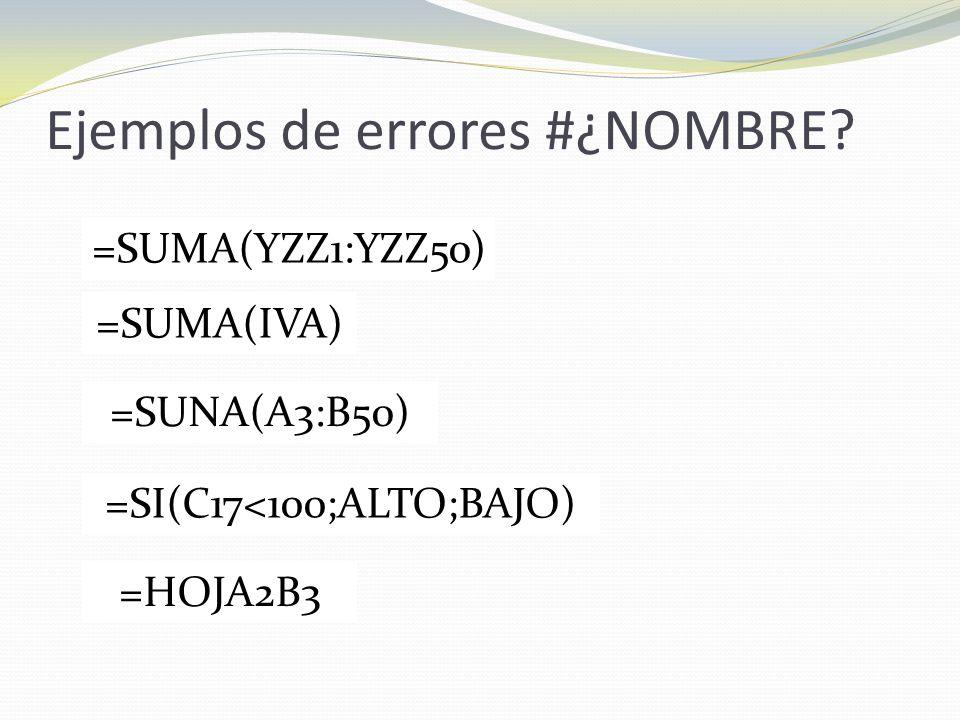 Ejemplos de errores #¿NOMBRE.