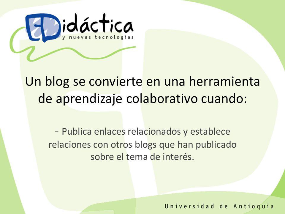 - Publica enlaces relacionados y establece relaciones con otros blogs que han publicado sobre el tema de interés.