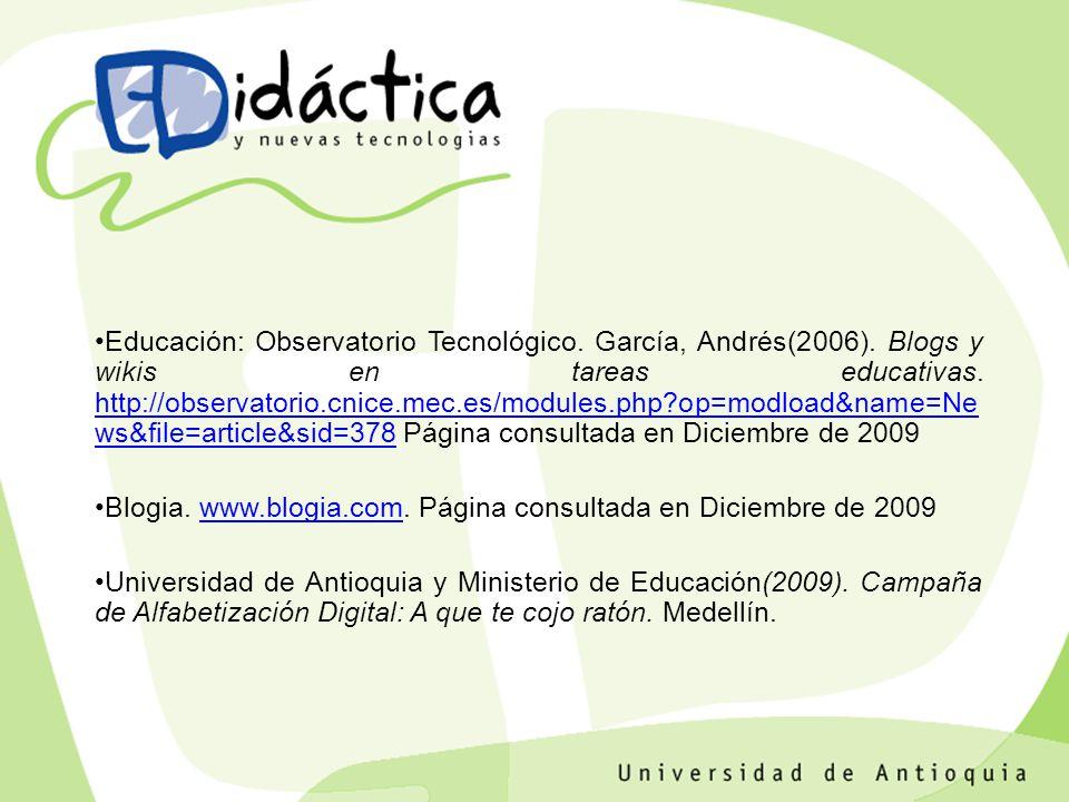 Educación: Observatorio Tecnológico. García, Andrés(2006).