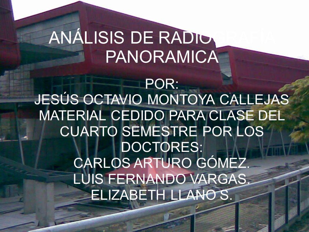 POR: JESÚS OCTAVIO MONTOYA CALLEJAS MATERIAL CEDIDO PARA CLASE DEL CUARTO SEMESTRE POR LOS DOCTORES: CARLOS ARTURO GÓMEZ.