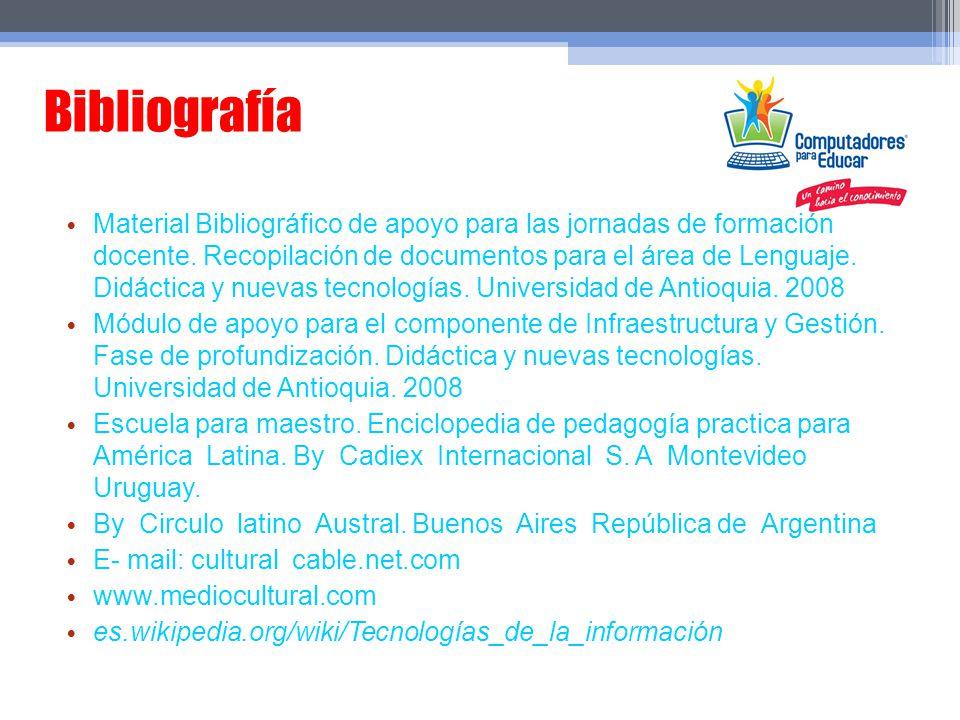 Bibliografía Material Bibliográfico de apoyo para las jornadas de formación docente. Recopilación de documentos para el área de Lenguaje. Didáctica y