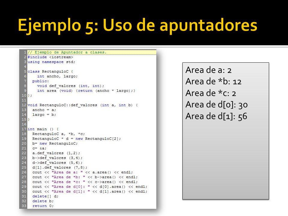 Area de a: 2 Area de *b: 12 Area de *c: 2 Area de d[0]: 30 Area de d[1]: 56 Area de a: 2 Area de *b: 12 Area de *c: 2 Area de d[0]: 30 Area de d[1]: 56