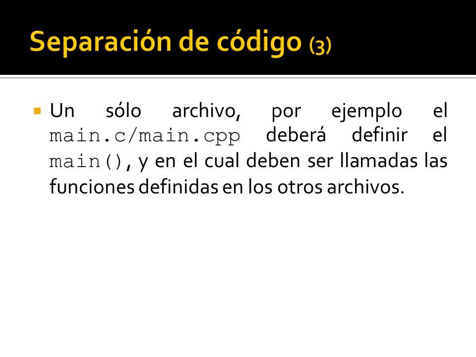 Un sólo archivo, por ejemplo el main.c/main.cpp deberá definir el main(), y en el cual deben ser llamadas las funciones definidas en los otros archivo