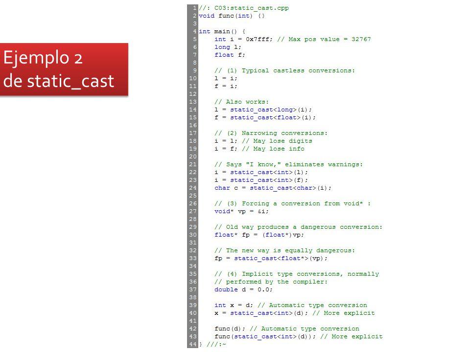 Ejemplo 2 de static_cast Ejemplo 2 de static_cast