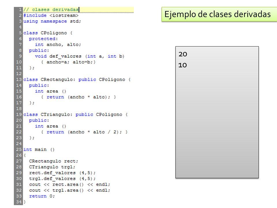 20 10 20 10 Ejemplo de clases derivadas
