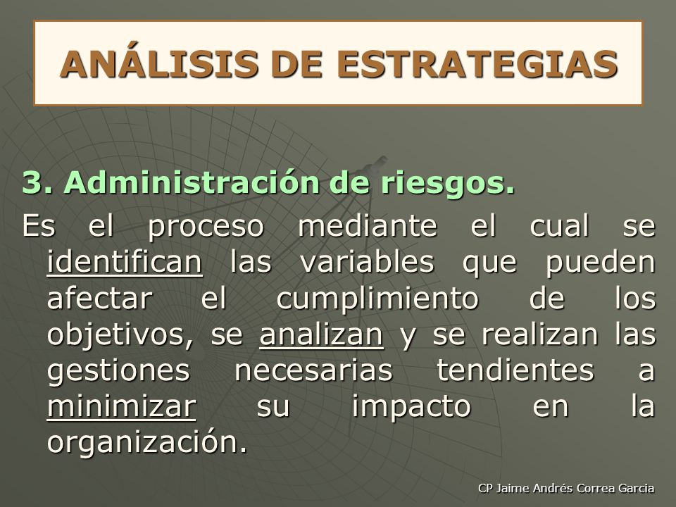 CP Jaime Andrés Correa Garcia ANÁLISIS DE ESTRATEGIAS 4.