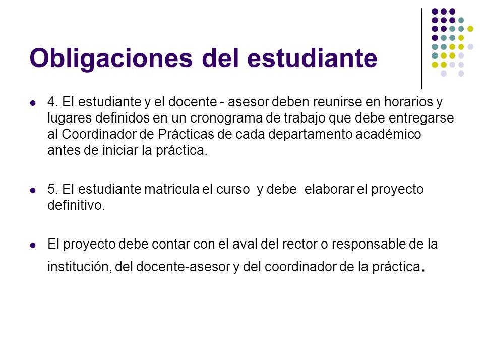 Obligaciones del estudiante 4.