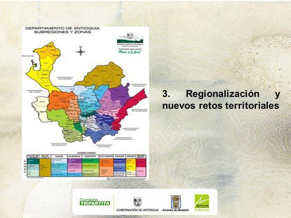 3. Regionalización y nuevos retos territoriales