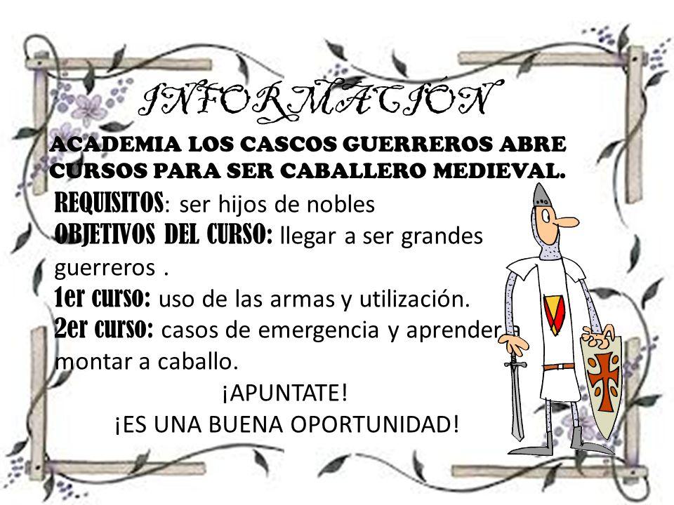 INFORMACIÓN ACADEMIA LOS CASCOS GUERREROS ABRE CURSOS PARA SER CABALLERO MEDIEVAL.