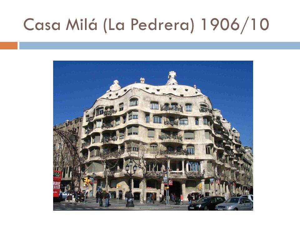 Casa Milá (La Pedrera) 1906/10