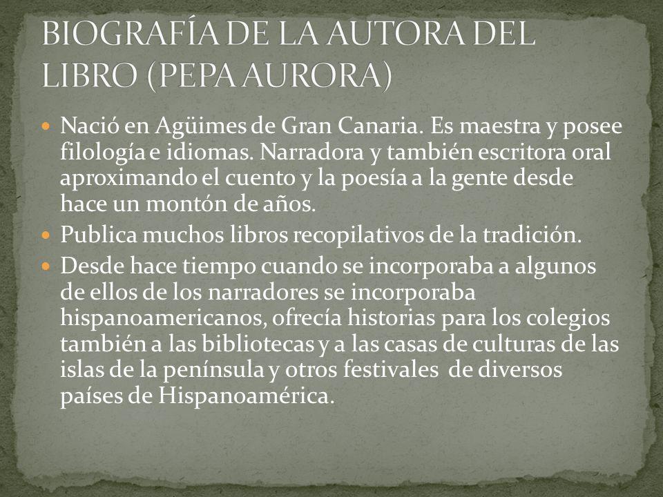 Nació en Agüimes de Gran Canaria.Es maestra y posee filología e idiomas.