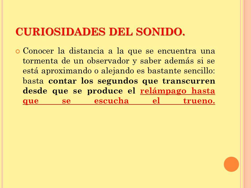 CURIOSIDADES DEL SONIDO.