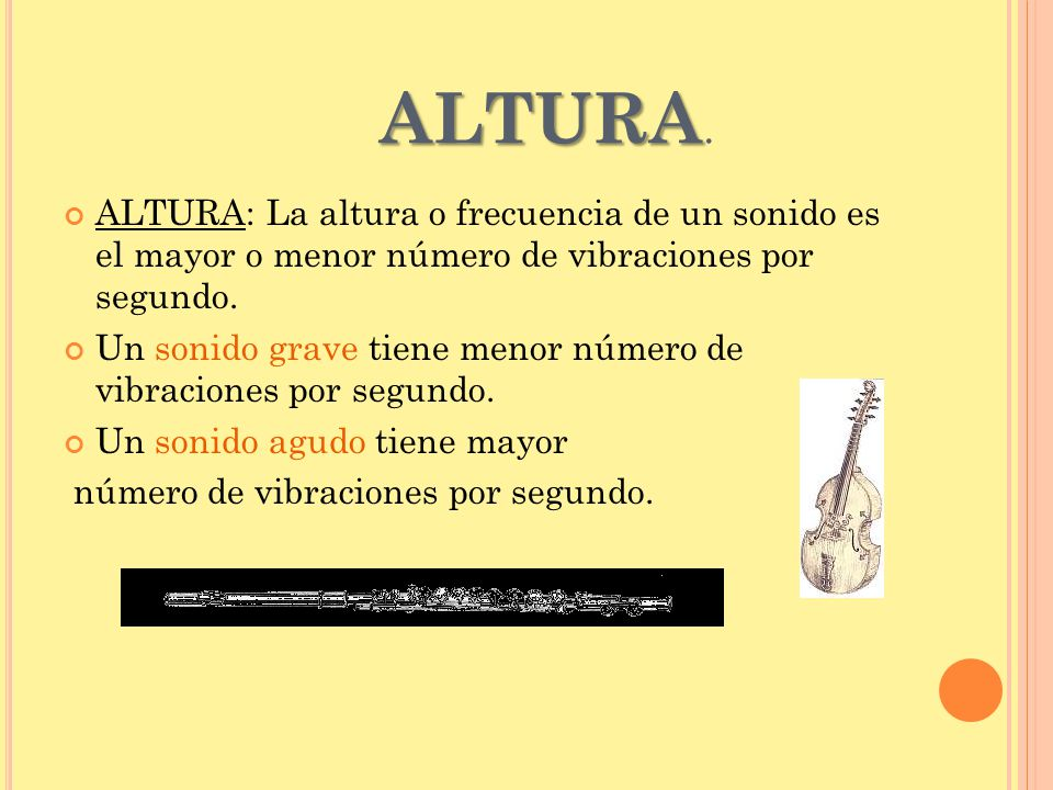 A LTURA.LA ESCALA MUSICAL.