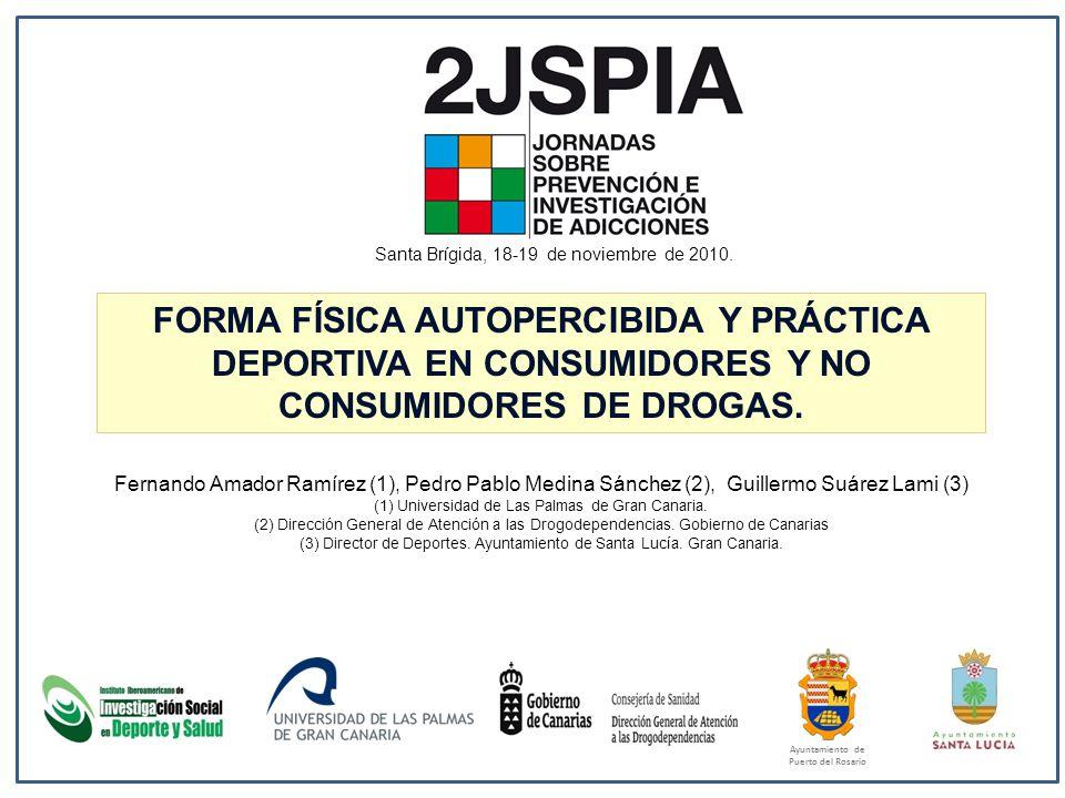 FORMA FÍSICA AUTOPERCIBIDA Y PRÁCTICA DEPORTIVA EN CONSUMIDORES Y NO CONSUMIDORES DE DROGAS.