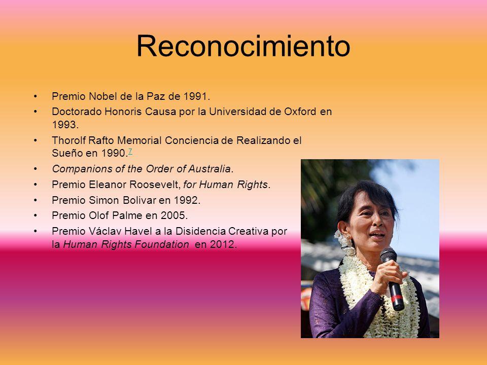 Reconocimiento Premio Nobel de la Paz de 1991. Doctorado Honoris Causa por la Universidad de Oxford en 1993. Thorolf Rafto Memorial Conciencia de Real