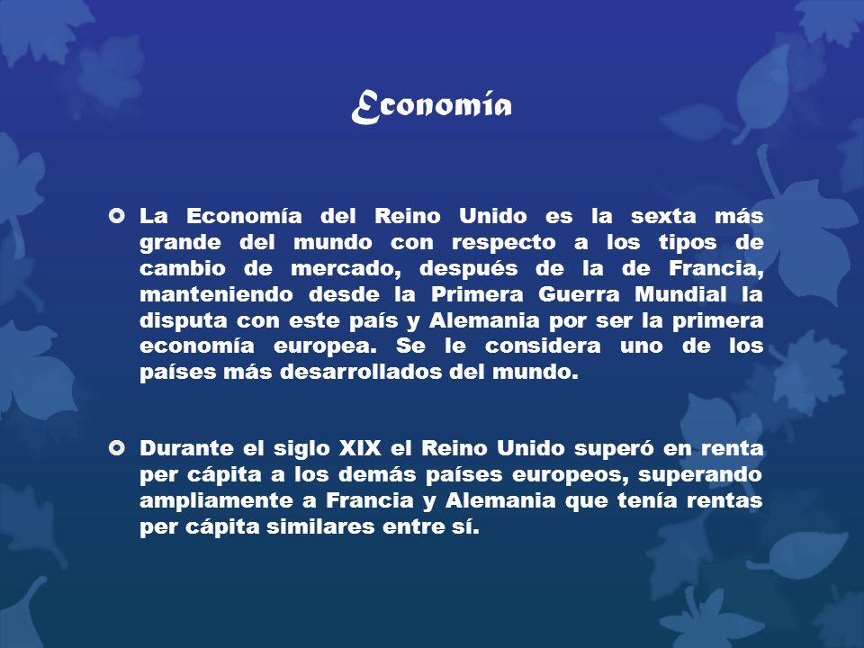 Economía La Economía del Reino Unido es la sexta más grande del mundo con respecto a los tipos de cambio de mercado, después de la de Francia, manteni