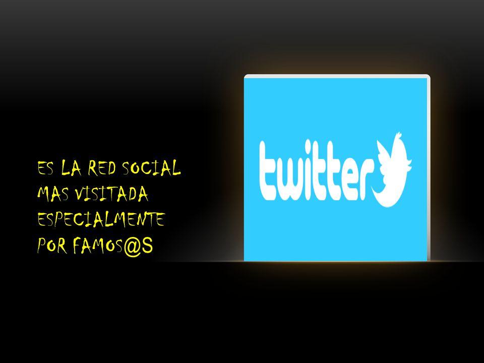 ES LA RED SOCIAL MAS VISITADA ESPECIALMENTE POR FAMOS @S