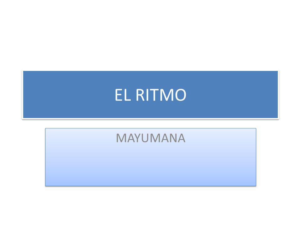 EL RITMO MAYUMANA