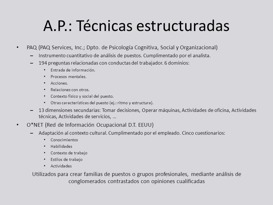 A.P.: Técnicas estructuradas PAQ (PAQ Services, Inc.; Dpto. de Psicología Cognitiva, Social y Organizacional) – Instrumento cuantitativo de análisis d