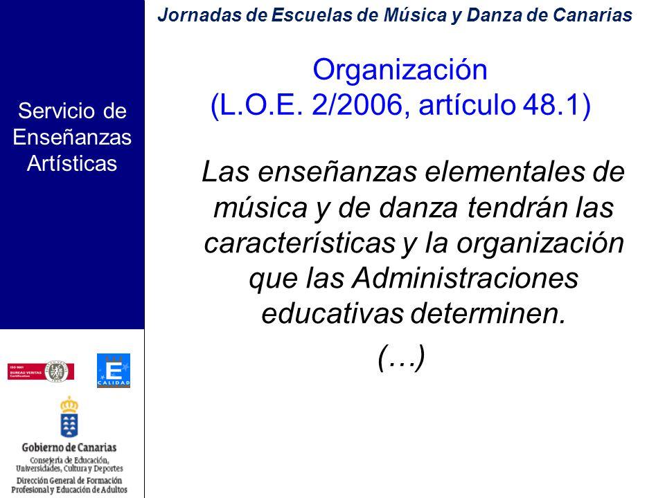 Servicio de Enseñanzas Artísticas ENSEÑANZAS ELEMENTALES DE MÚSICA Comisión técnica para la elaboración del currículo de las Enseñanzas Elementales de Música de la Comunidad Autónoma de Canarias Jornadas de Escuelas de Música y Danza de Canarias
