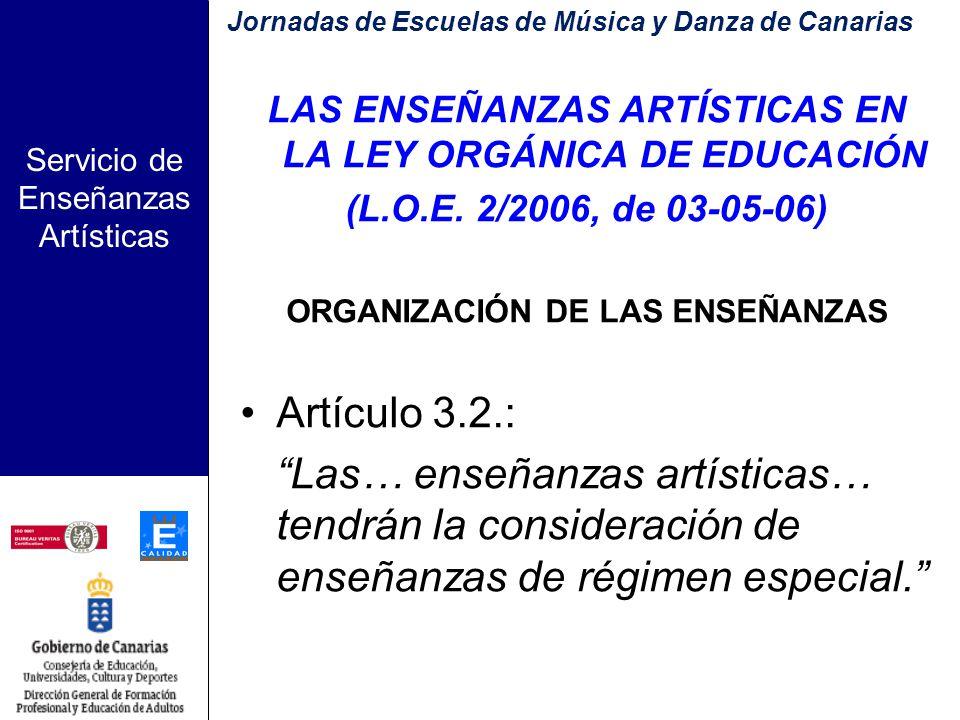 Servicio de Enseñanzas Artísticas CURRÍCULO DE LAS ENSEÑANZAS PROFESIONALES DE MÚSICA Decreto 364/2007, de 2 de Octubre, por el que se establece la ordenación y el currículo de las Enseñanzas Profesionales de Música en la Comunidad Autónoma de Canarias.