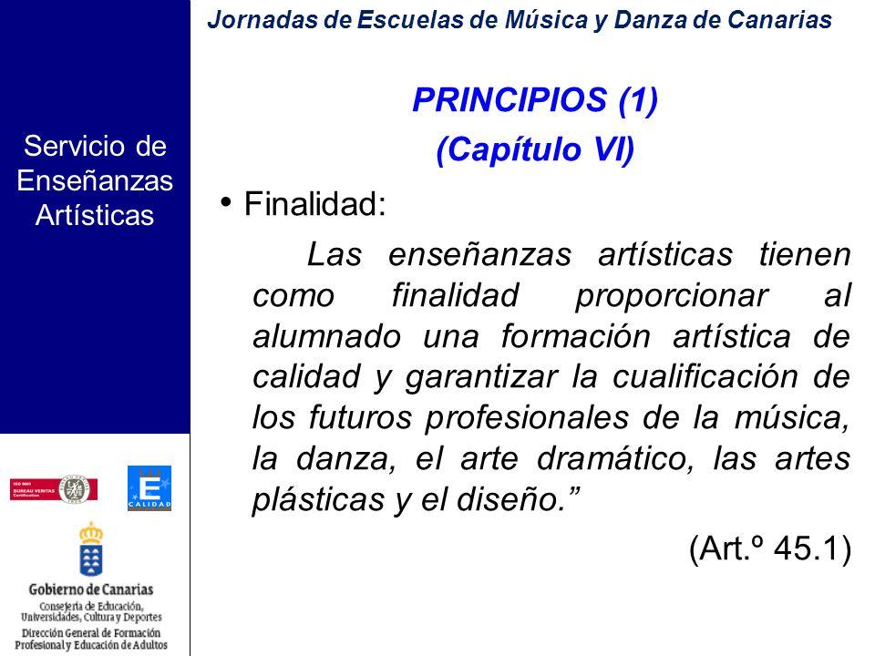 Servicio de Enseñanzas Artísticas LAS ENSEÑANZAS ARTÍSTICAS EN LA LEY ORGÁNICA DE EDUCACIÓN (L.O.E.