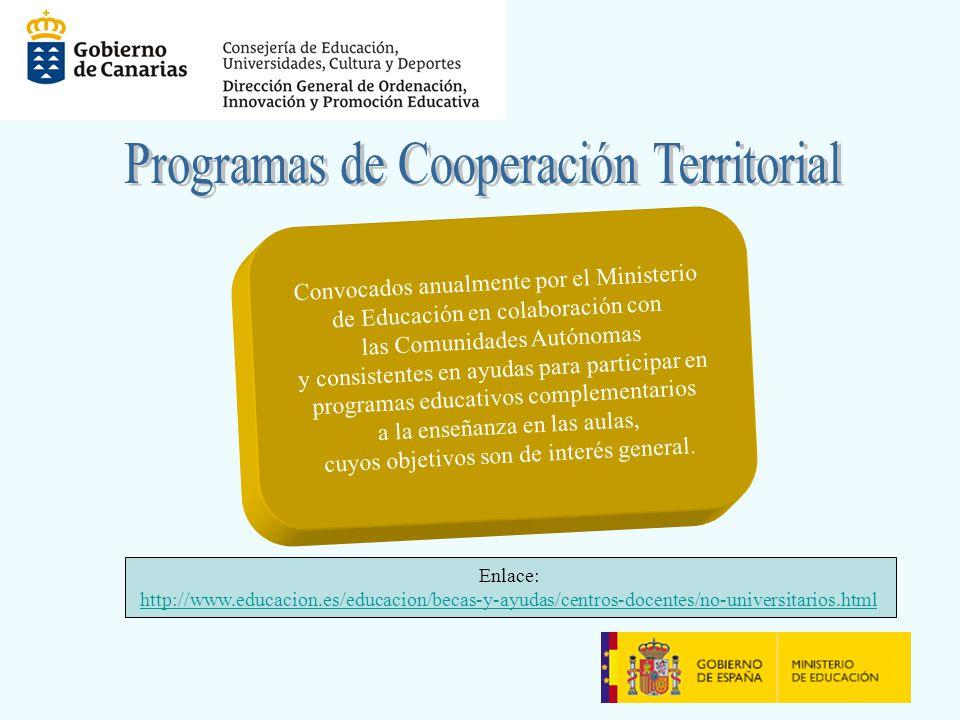 Convocados anualmente por el Ministerio de Educación en colaboración con las Comunidades Autónomas y consistentes en ayudas para participar en programas educativos complementarios a la enseñanza en las aulas, cuyos objetivos son de interés general.