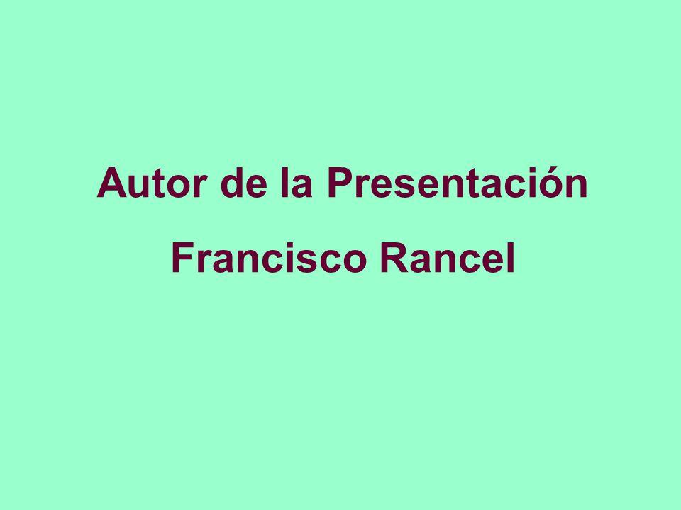 Autor de la Presentación Francisco Rancel