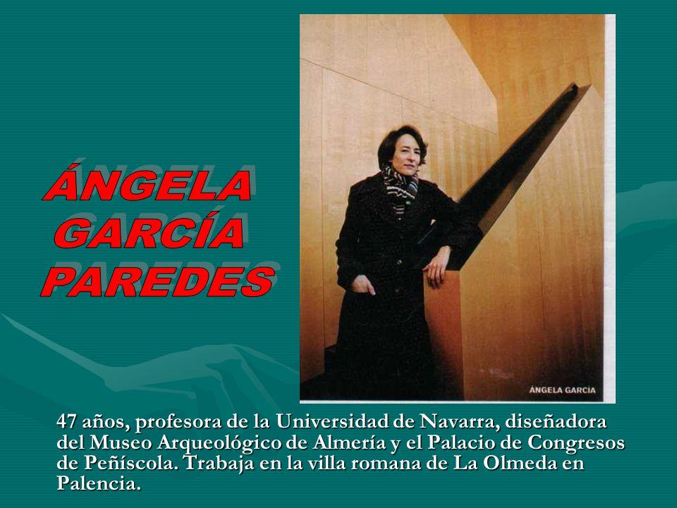 47 años, profesora de la Universidad de Navarra, diseñadora del Museo Arqueológico de Almería y el Palacio de Congresos de Peñíscola. Trabaja en la vi