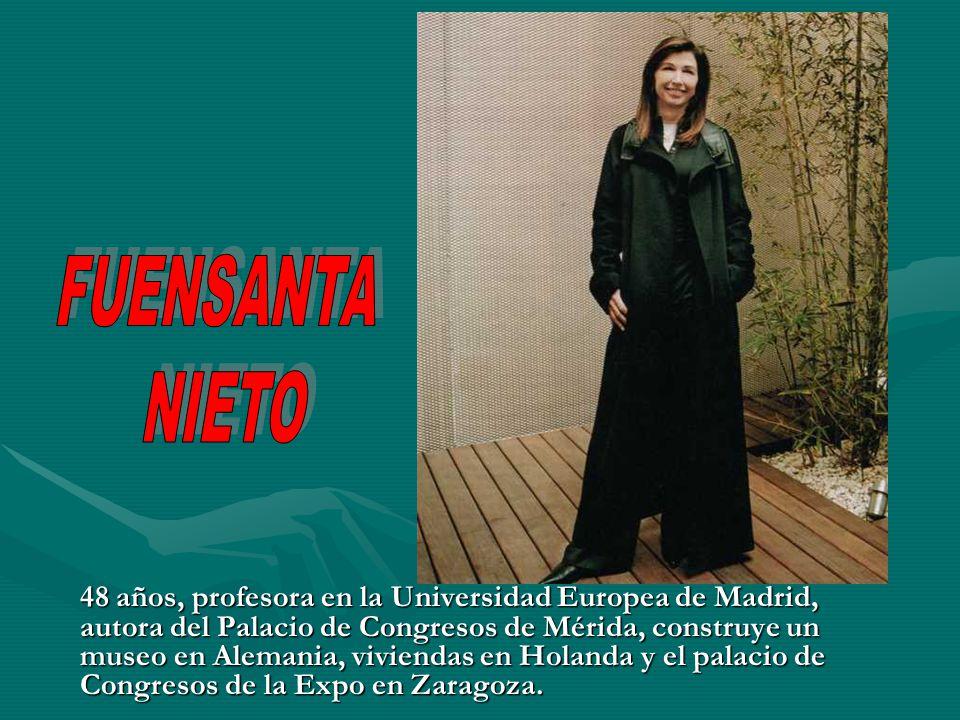 48 años, profesora en la Universidad Europea de Madrid, autora del Palacio de Congresos de Mérida, construye un museo en Alemania, viviendas en Holand