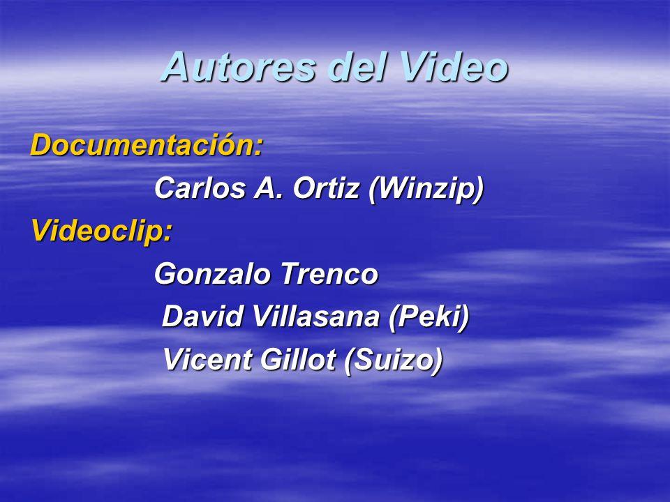 Autores del Video Documentación: Carlos A. Ortiz (Winzip) Carlos A. Ortiz (Winzip)Videoclip: Gonzalo Trenco Gonzalo Trenco David Villasana (Peki) Davi