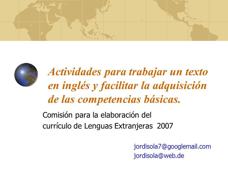 Actividades para trabajar un texto en inglés y facilitar la adquisición de las competencias básicas. Comisión para la elaboración del currículo de Len