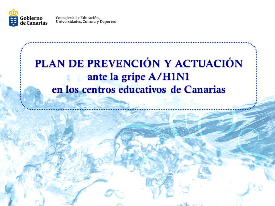 PLAN DE PREVENCIÓN Y ACTUACIÓN ante la gripe A/H1N1 en los centros educativos de Canarias