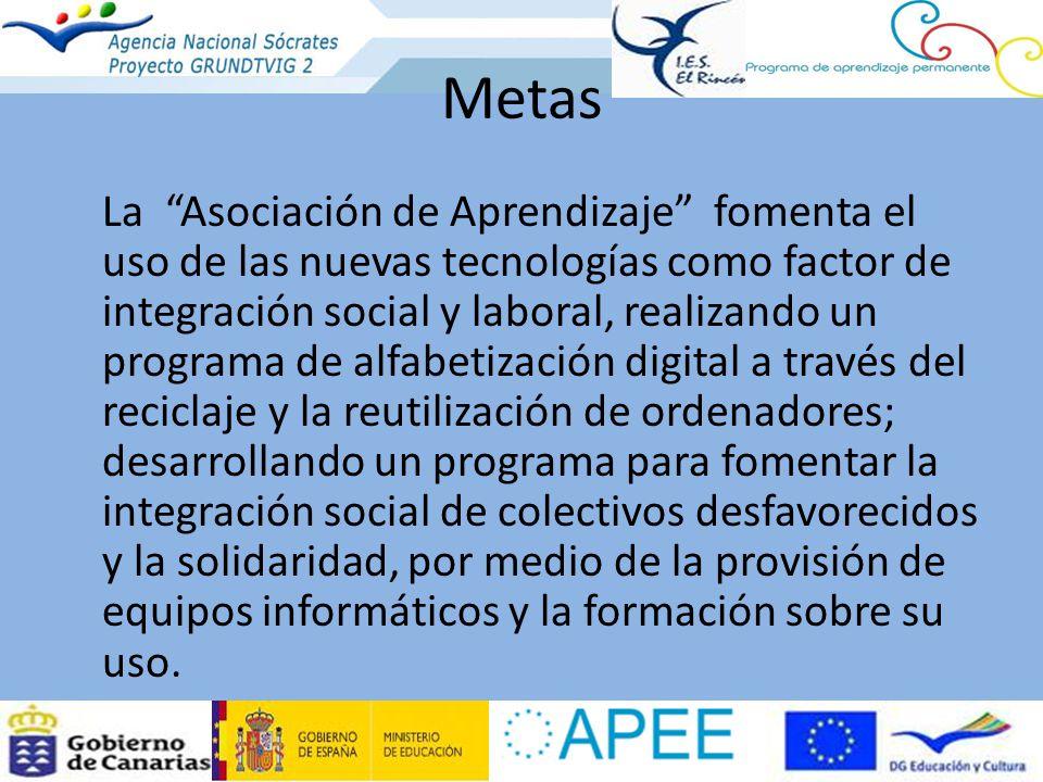 Metas La Asociación de Aprendizaje fomenta el uso de las nuevas tecnologías como factor de integración social y laboral, realizando un programa de alf