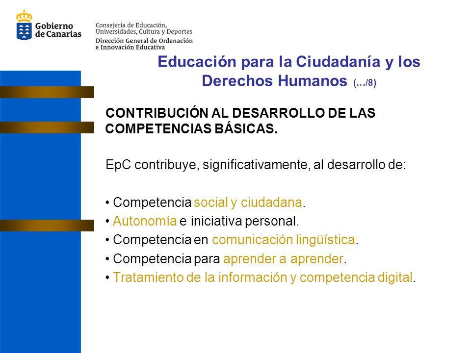 CONTRIBUCIÓN AL DESARROLLO DE LAS COMPETENCIAS BÁSICAS. EpC contribuye, significativamente, al desarrollo de: Competencia social y ciudadana. Autonomí