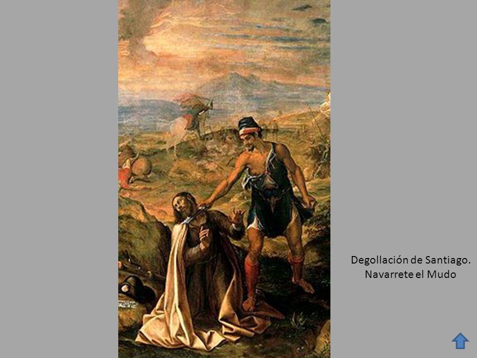 Degollación de Santiago. Navarrete el Mudo