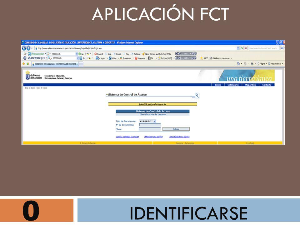 0 IDENTIFICARSE APLICACIÓN FCT