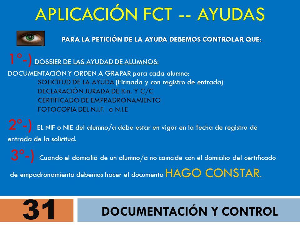 31 APLICACIÓN FCT -- AYUDAS DOCUMENTACIÓN Y CONTROL 3º-) Cuando el domicilio de un alumno/a no coincide con el domicilio del certificado de empadronam