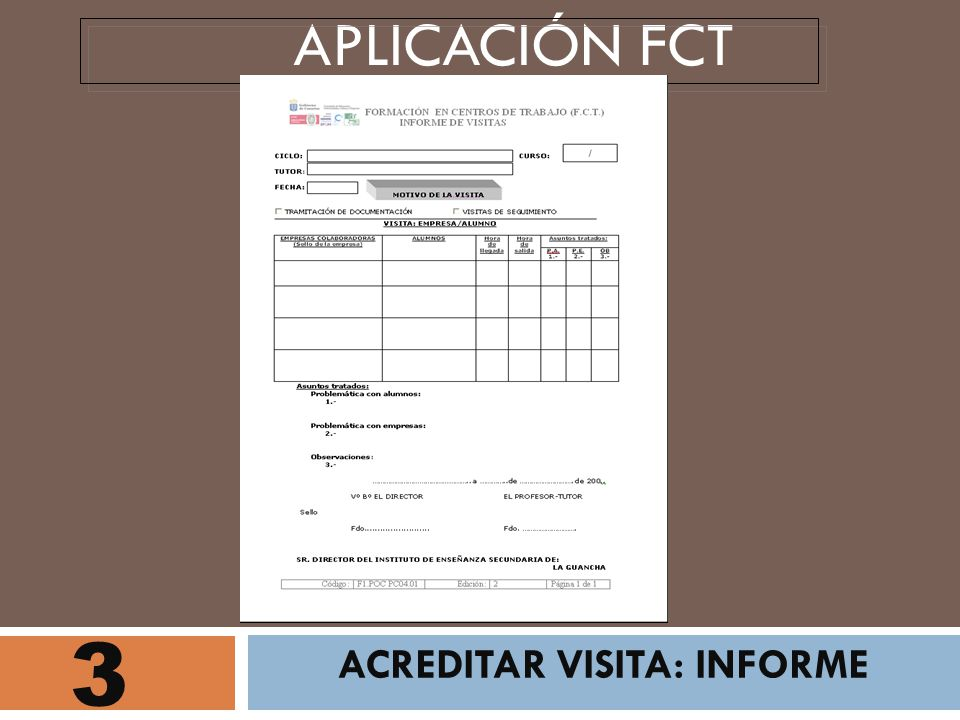 3 ACREDITAR VISITA: INFORME APLICACIÓN FCT