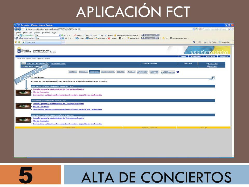 5 ALTA DE CONCIERTOS APLICACIÓN FCT Cood. FCT