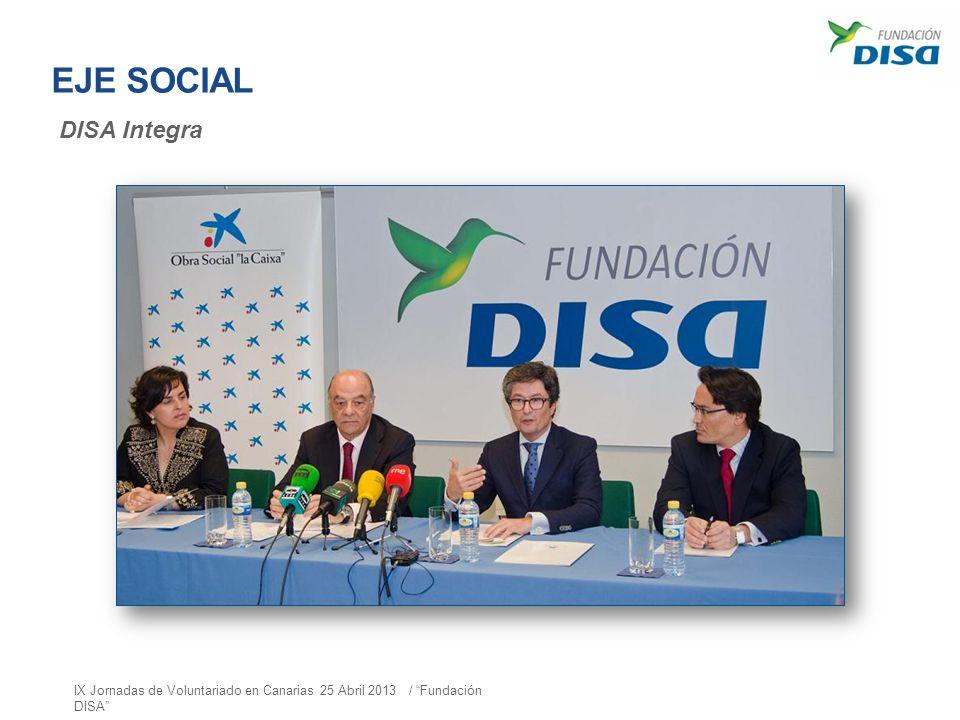 EJE SOCIAL DISA Integra IX Jornadas de Voluntariado en Canarias 25 Abril 2013 / Fundación DISA
