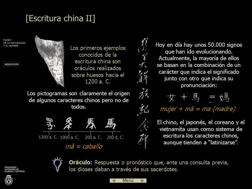 A Asia no llegaron los principios del alfabeto. Pero los caracteres chinos llevan más tiempo en uso que ningún otro sistema de escritura. Surgió hacia