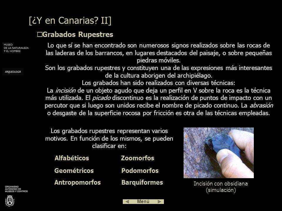 Conocemos algunos de los nombres, propios y de lugar, empleados por los canarios prehispánicos porque se han conservado a lo largo del tiempo en la to