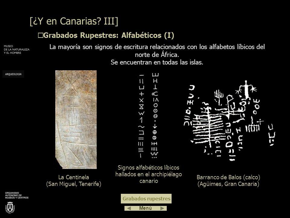 Los grabados rupestres representan varios motivos. En función de los mismos, se pueden clasificar en: Alfabéticos Lo que sí se han encontrado son nume