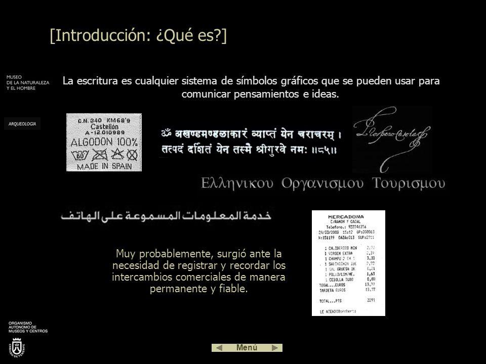 [Introducción: ¿Qué es?] La escritura es cualquier sistema de símbolos gráficos que se pueden usar para comunicar pensamientos e ideas.