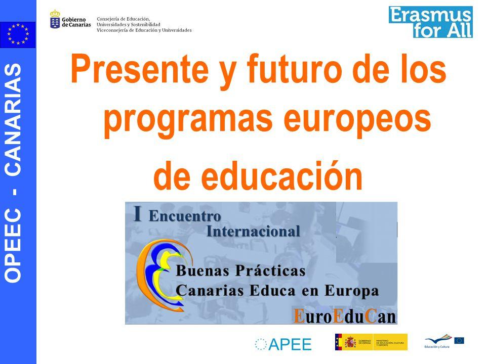 OPEEC - CANARIAS Presente y futuro de los programas europeos de educación