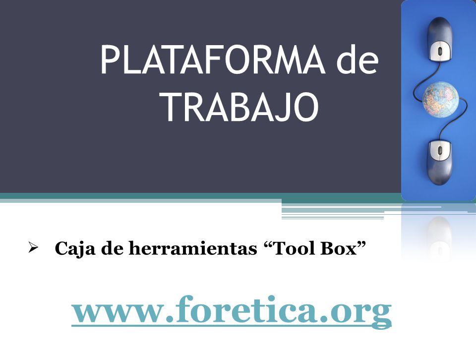 PLATAFORMA de TRABAJO Caja de herramientas Tool Box www.foretica.org