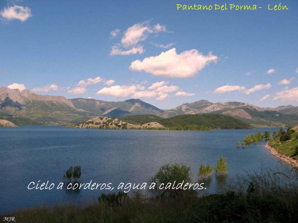 Cielo a corderos, agua a calderos. Pantano Del Porma - León