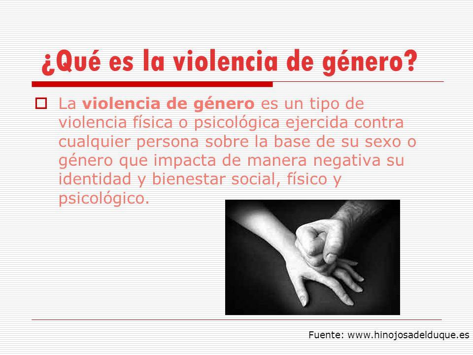 ¿Qué es la violencia de género? La violencia de género es un tipo de violencia física o psicológica ejercida contra cualquier persona sobre la base de